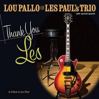 Purchase Lou Pallo - Thank You Les: A Tribute To Les Paul