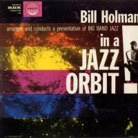 Purchase Bill Holman - Big Band In A Jazz Orbit (Vinyl)