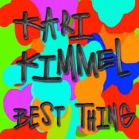 Purchase Kari Kimmel - Best Thing (CDS)