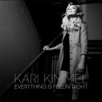 Purchase Kari Kimmel - Everything Is Feelin' Right (CDS)