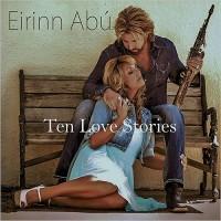 Purchase Eirinn Abu - Ten Love Stories