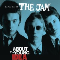 Purchase The Jam - About The Young Idea: The Very Best Of The Jam CD1