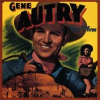 Purchase Gene Autry - Sing Cowboy Sing CD3