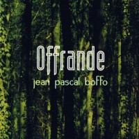 Purchase Jean-Pascal Boffo - Offrande