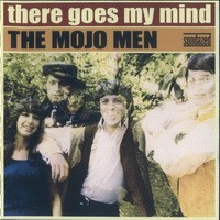 Purchase The Mojo Men - There Goes My Mind