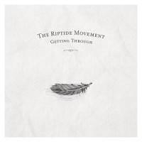 Purchase The Riptide Movement - Getting Through