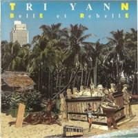Purchase Tri Yann - Belle Et Rebelle