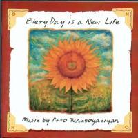 Purchase Arto Tunçboyacıyan - Every Day Is A New Life