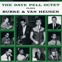 Purchase Dave Pell - The Dave Pell Octet Plays Burke & Van Heusen (Vinyl)