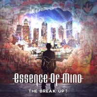 Purchase Essence Of Mind - The Break Up!