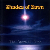 Purchase Shades Of Dawn - The Dawn Of Time