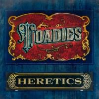Purchase Toadies - Heretics