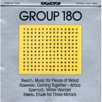 Purchase Group 180 - Group 180: Reich / Rzewski / Szemző / Melis