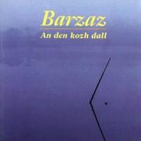 Purchase Barzaz - An Den Kozh Dall