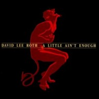 Purchase David Lee Roth - A Lil' Ain't Enough (EP)
