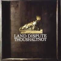 Purchase Thoushaltnot - Land Dispute