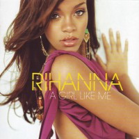 Purchase Rihanna - A Girl Like Me (Limited Edition) CD1