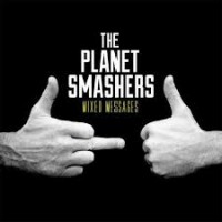 Purchase The Planet Smashers - Mixed Messages