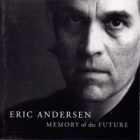 Purchase Eric Anderson - Memory Of The Future