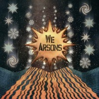 Purchase We Arsons - Weather Making