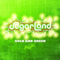 Purchase Sugarland - Gold And Green