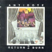Purchase Antidote - Return 2 Burn