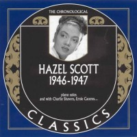 Purchase Hazel Scott - Chronological Classics 1946-1947