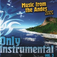 Purchase Inkari - Music From The Andes: Only Instrumental Vol. 3