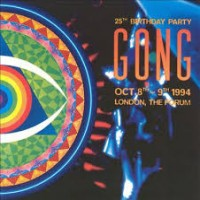Purchase Gong - The Birthday Party - 25Th Anniversary CD1