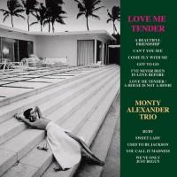Purchase Monty Alexander Trio - Love Me Tender