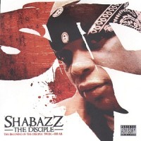 Purchase Shabazz The Disciple - The Becoming Of The Disciple