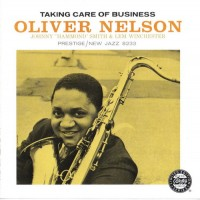Purchase Oliver Nelson - Taking Care Of Business (Remastered 1992)