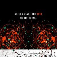 Purchase Stella Starlight Trio - The Best So Far…