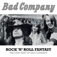 Purchase Bad Company - Rock 'N' Roll Fantasy: The Very Best Of Bad Company