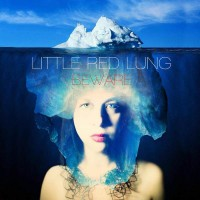 Purchase Little Red Lung - Beware