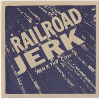 Purchase Railroad Jerk - Milk The Cow (EP)
