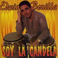 Purchase Edwin Bonilla - Soy La Candela