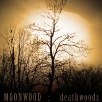 Purchase Moonwood - Deathwoods (EP)
