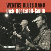 Purchase Wentus Blues Band - Man Of Stone (With Dick Heckstall-Smith)