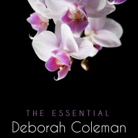 Purchase Deborah Coleman - The Essential Deborah Coleman