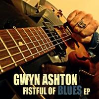 Purchase Gwyn Ashton - Fistful Of Blues (EP)