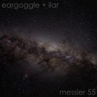 Purchase Anders Ilar - Messier 55 (With Eargoggle) (EP)