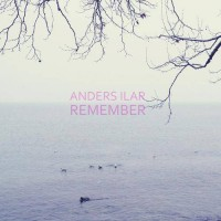 Purchase Anders Ilar - Remember (EP)