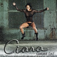 Purchase Ciara - Gimmie Dat (CDS)