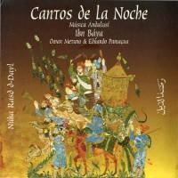 Purchase Ensemble Ibn Báya - Cantos De La Noche (Núba Rasd D-Dayl · Música Andalusí)