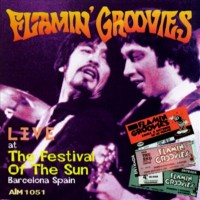 Purchase Flamin' Groovies - Live At The Festival Of The Sun