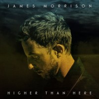 Purchase James Morrison - Higher Than Here (Deluxe Edition)