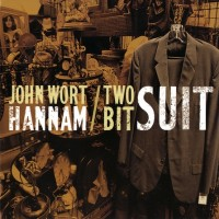 Purchase John Wort Hannam - Two Bit Suit