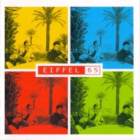 Purchase Eiffel 65 - Eiffel 65 (Deluxe Edition) CD2