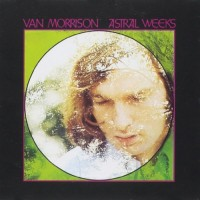Purchase Van Morrison - Astral Weeks (Extended Edition)